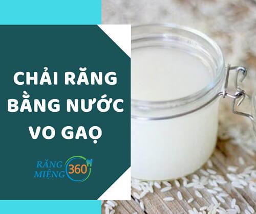 cách đánh răng bằng nước vo gạo